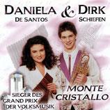 Daniela De Santos & Dirk Schiefen - Monte Cristallo (CD)