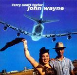 Terry Scott Taylor - John Wayne