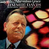 Jimmie Davis - His Marvelous Grace