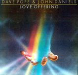 John Daniels & Dave Pope - Love Offering