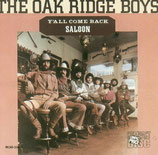 Oak Ridge Boys - Y'all Come Back Saloon