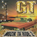 GT Compilation Volume IV : Muzik Ta Ride 2
