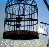 Manfred Siebald - Kreuzschnabel