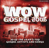 WOW Gospel 2006 :  30 of The Year's Top Gospel Artists And Songs (2-CD)