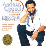 Andraé Crouch - Take The Message Everywhere