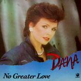 Dana - No Greater Love