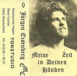 Jürgen Eisenberg - Meine Zeit in Deinen Händen