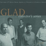 GLAD : Collector's series (2 CD)