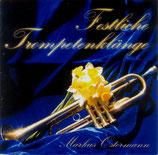 Markus Ostermann - Festliche Trompetenklänge