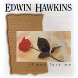 Edwin Hawkins - If You Love Me