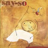 Say So - Say-So