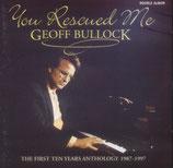 Geoff Bullock - You Rescued Me