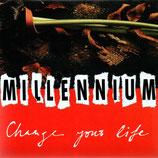 MILLENNIUM - Change Your Life
