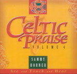 Sammy Horner - Celtic Praise Vol.4