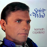 Kenneth Copeland - Spirit Wind