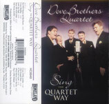 Dove Brothers - Sing The Quartet Way