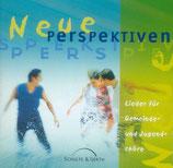 Perspektiven - Neue Perspektiven