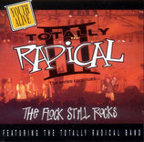 The Totally Radical Band - The Flock Still Rocks - Totally Radical III