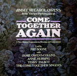 The Come Together Singers :  Come Together Again - Jimmy & Carol Owens Invite You to a Performance of Come Together Again Led by Pat Boone (1986)