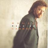 Bruce Carroll - Walk On