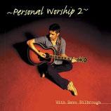 Dave Bilbrough - Personal Worship 2