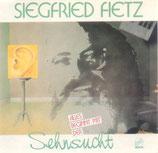 Siegfried Fietz - Alles beginnt mit der Sehnsucht