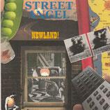 Street Angel - Newland! CD anfragen!