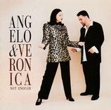 Angelo & Veronica - Not Enough