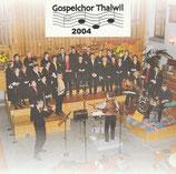 Gospelchor Thalwil - Gospelkonzert 2004