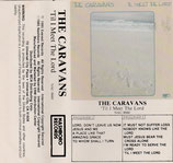 The Caravans - 'Til I Meet The Lord