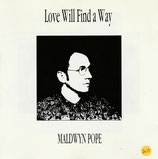 Maldwyn Pope - Love Will Find A Way