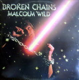 Malcolm Wild - Broken Chains
