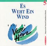 Nahe am Vaterherz 5 - Es weht ein Wind