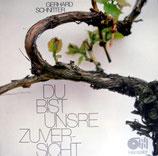 Gerhard Schnitter - Du bist unsre Zuversicht