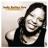 Judy Bailey - Surrounded