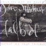 John Michael Talbot - Hiding Place