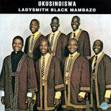 Ladysmith Black Mambazo - Ukusindiswa