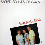 Sacred Sounds Of Grass - Back To The Bible