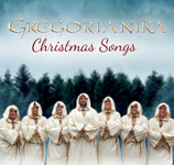 GREGORIANIKA - Christmas Songs