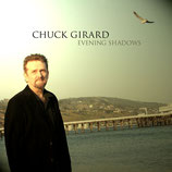 Chuck Girard - Evening Shadows