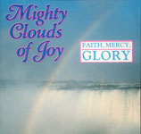 Mighty Clouds Of Joy - Faith, Mercy, Glory