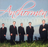 Anchormen - Livin' Our Dream -