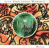 Vineyard - Vineyard Café : Mercy