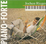 Jochen Rieger - Piano-Forte