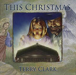 Terry Clark - This Christmas