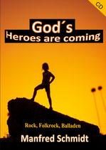 Manfred Schmidt - God's Heroes ate coming