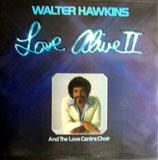 Walter Hawkins & The Love Center Choir - Love Alive II