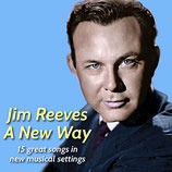 Jim Reeves - A New Way