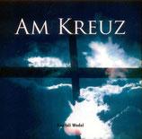 Anatoli Wedel - Am Kreuz