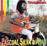 Pascoal Silva & Ayam - Mentalidade